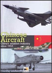 Chinese Aircraft: China's Aviation Industry Since 1951 ...
