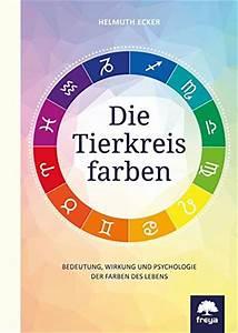 Psychologie Der Farben : read pdf die tierkreisfarben bedeutung wirkung und psychologie der farben des lebens online ~ A.2002-acura-tl-radio.info Haus und Dekorationen