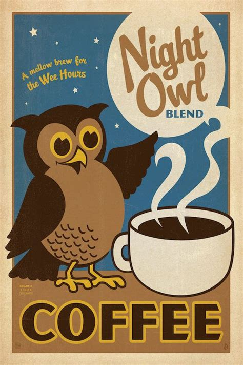 Whether you are wise like an owl, strong like a lion or even a little fancy like a poodle, there is a wide awake coffee beverage flavor that matches you. Night Owl Coffee by Anderson Design Group is printed with ...