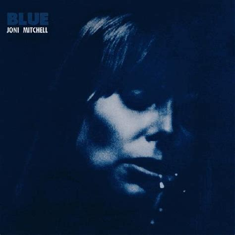 best joni mitchell albums joni mitchell blue album review 2 sputnikmusic