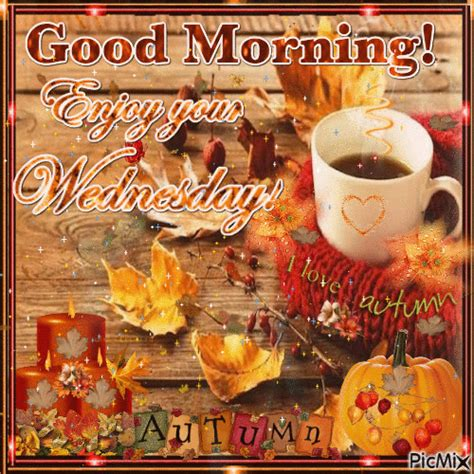 good morning enjoy wednesday pictures   images  facebook tumblr pinterest