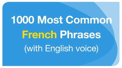 1000 Most Common French Phrases in Conversation (with ...