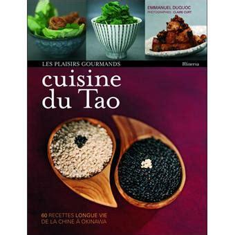 livre cuisine fnac la cuisine du tao broché emmanuel duquoc achat livre prix fnac com