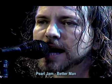 Pearl Jam  Better Man (legend Port + InglÊs) Chile '05