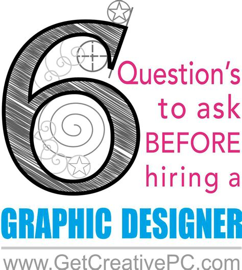 graphic design questions 6 questions to ask a graphic designer before hiring get