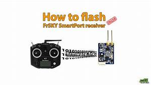 How To Flash A Frsky Smartport Receiver With Taranis 9xd