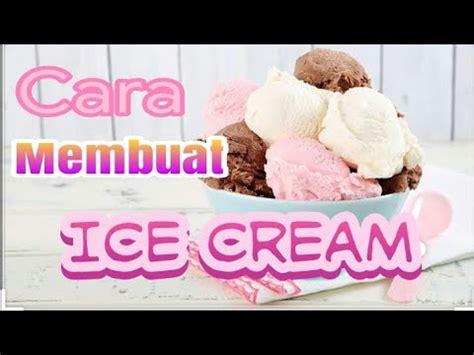 Sebelum membahas mengenai cara membuat es krim dalam bahasa inggris, sahabat kbi masih ingat apa yang dimaksud dengan procedure text? Cara membuat ice cream dengan pop ice - YouTube