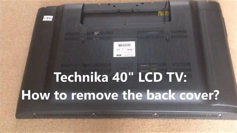 technika  lcd tv   remove   cover youtube