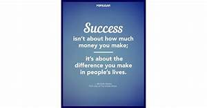 U0026quot Success Isn U0026 39 T About How Much Money You Make  It U0026 39 S About