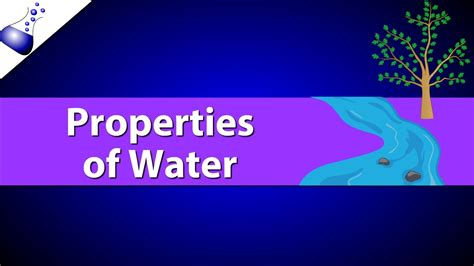 The Properties Of Water Youtube