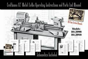 Craftsman 12 U0026quot  Metal Lathe Operating And Parts List Manual