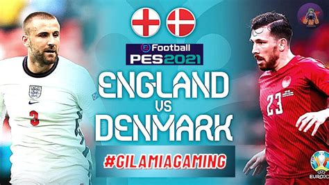 We also strongly recommend playing with a stable connection. England vs Denmark | Euro 2020 Cup | Semi Finals | PES ...