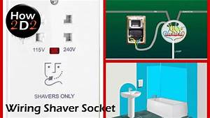 Wiring Bathroom Shaver Socket How To Wire Shaver Socket To