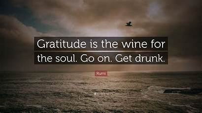 Gratitude Soul Wine Rumi Drunk Quote Wallpapers