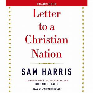 Letter To A Christian Nation Audiobook Listen Instantly