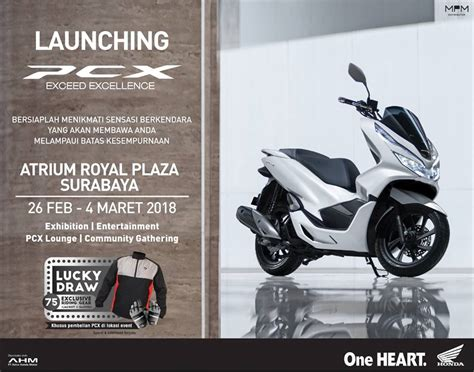 Pcx 2018 Surabaya by Launching New Pcx 150 Di Atrium Royal Plaza Surabaya