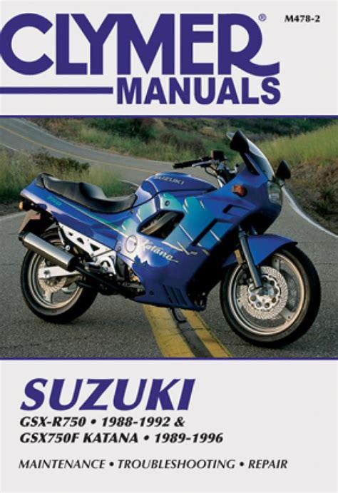 suzuki gsx r750 1988 1992 gsx750f katana 1989 1996 motorcycle service repair manual