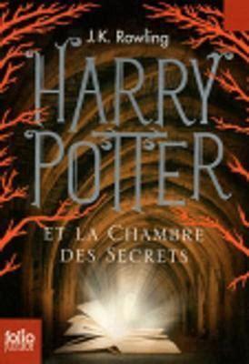 harry potter la chambre des secrets harry potter et la chambre des secrets folio junior ed j