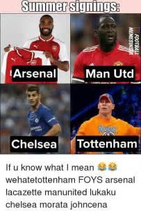 Arsenal Tottenham Meme - summer signings arsenal man utd tyres chelsea tottenham if u know what i mean wehatetottenham