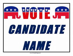 Printable Republican Campaign Sign Sign