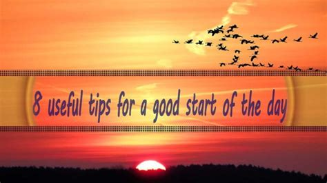 8 Useful Tips For A Good Start Of The Day