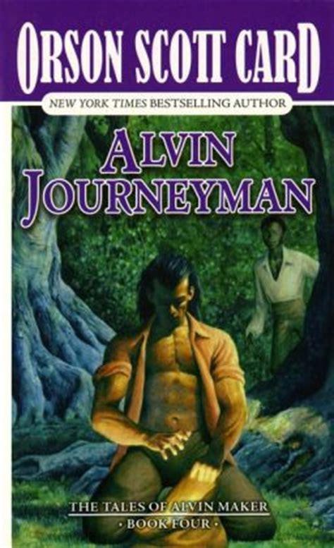 Alvin Journeyman (alvin Maker Series #4) By Orson Scott
