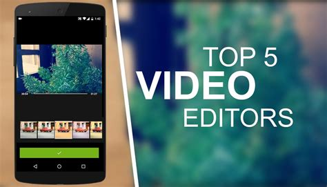 Top 5 Best Video Editing Apps For Android 20162017 Youtube