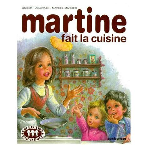 proverbe cuisine martine fait la cuisine de gilbert delahaye livre neuf