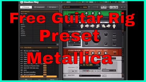 Guitar Presets by Guitar Rig Presets Metallica Seek And Destroy Free