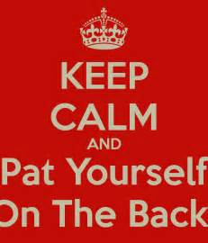 keep calm and pat yourself on the back poster me keep calm o matic