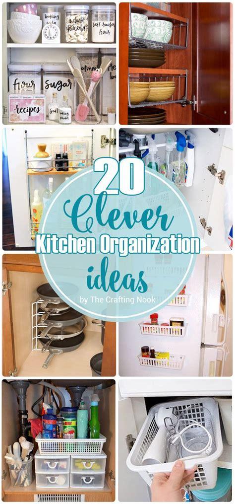 clever kitchen storage ideas 20 clever kitchen organization ideas organization ideas 5479