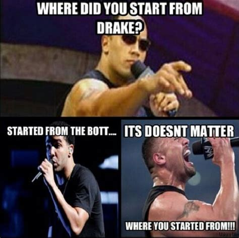Drake Meme Started From The Bottom - lol funny drake meme joke drizzy wwe the rock dwayne johnson started from the bottom