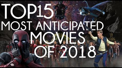 Top 15 Movies Coming Out In 2018  Babbletop