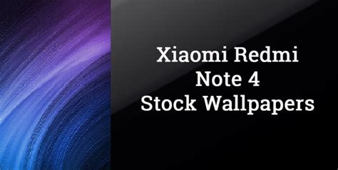 Download Redmi Note 4 Stock Wallpapers [full Hd]