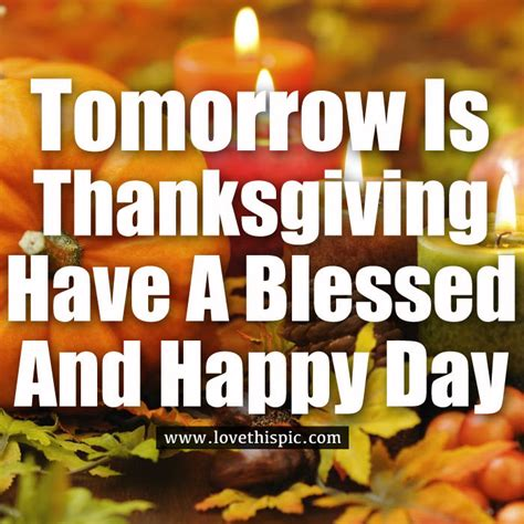 tomorrow  thanksgiving   blessed  happy day