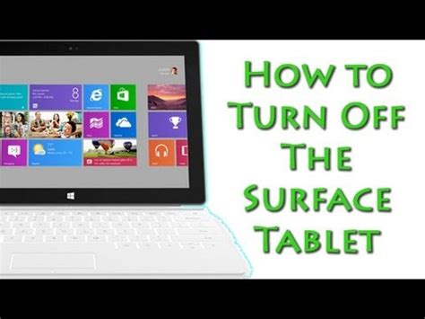 How To Turn Off The Surface Tablet Youtube