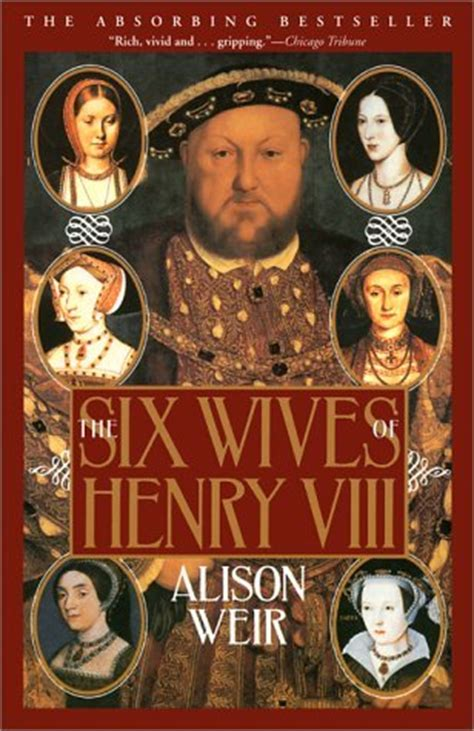 wives  henry viii  alison weir