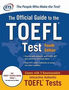The Official Guide To The Toefl Test  Fourth Edition  Book