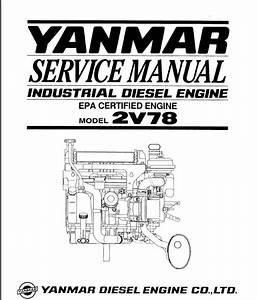 Yanmar Industrial Diesel Engine 2v78 Service Repair Manual
