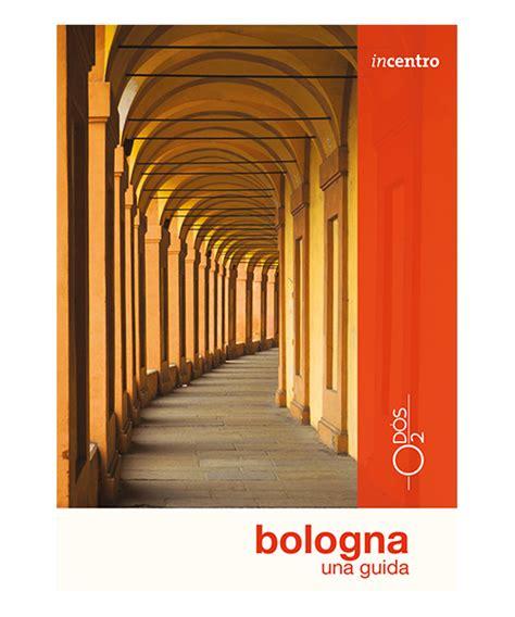 libreria universitaria bologna bologna una guida libreria editrice od 242 s