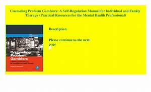 Counseling Problem Gamblers  A Self