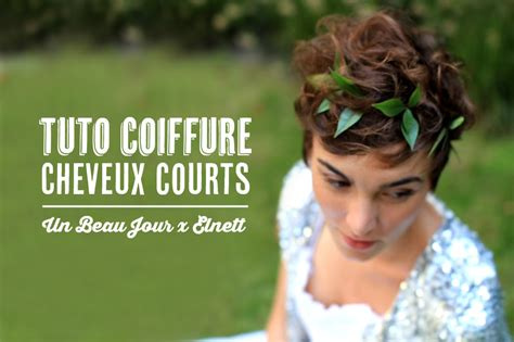 tuto coiffure pour cheveux courts blog mariage mariage