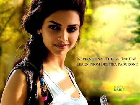 Inspirational Things One Can Learn from Deepika Padukone