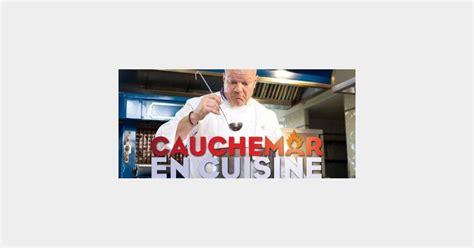 cauchemar en cuisine en replay cauchemar en cuisine philippe etchebest à rethel sur m6