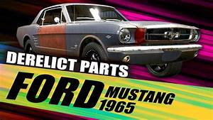 """""""FORD Mustang 1965"""" Derelict Part Locations 