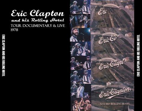 eric clapton   rolling hotel tarantura cddvd set