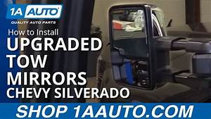 How To Install Upgraded Tow Mirrors 2015 Chevy Silverad