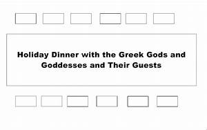 the challenge seat the greek gods and goddesses at a With dinner seating plan template