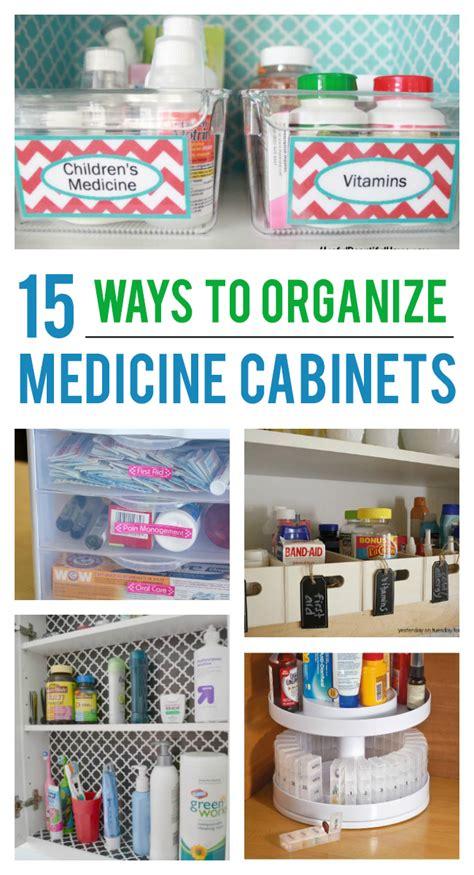 15 Ways To Organize Your Medicine Cabinet  Kids Activities