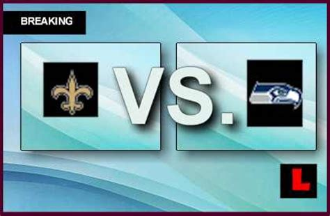 saints  seahawks  score heats  monday night
